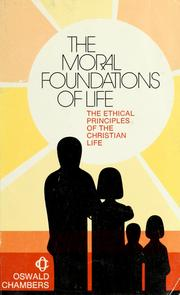 Cover of: The moral foundations of life