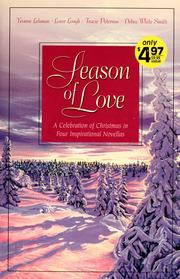Cover of: Season of Love: A Celebration of Christmas in Four Inspirational Novellas
