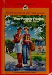 Cover of: Your former friend, Matthew