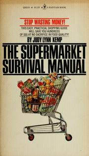 Cover of: The supermarket survival manual