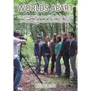 Cover of: Worlds Apart: The Unofficial and Unauthorised Guide to the BBC's Remake of Survivors