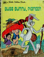 Cover of: Bugs Bunny, pioneer