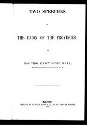 Cover of: Two speeches on the union of the provinces