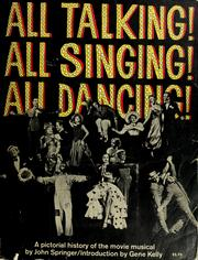 Cover of: All talking! All singing! All dancing!