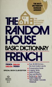 Cover of: The Random house basic dictionary, French-English, English-French