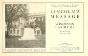 Cover of: Lincoln's message to Wisconsin farmers