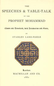 Cover of: The speeches and table-talk of the prophet Mohammad