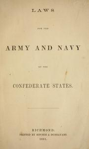 Cover of: Laws for the Army and Navy of the Confederate States