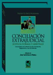 Cover of: Conciliacion extrajudicial, justicia formal y arbitraje