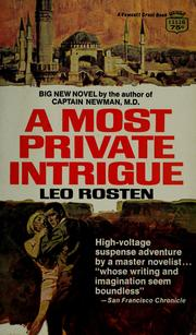 Cover of: A most private intrigue
