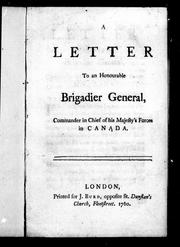 Cover of: A letter to an Honourable Brigadier General, commander in chief of His Majesty's forces in Canada