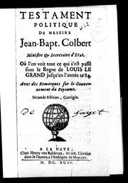 Cover of: Testament politique de Messire Jean-Bapt. Colbert, ministre & secretaire d'Etat