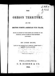 Cover of: The Oregon Territory, and the British North American fur trade