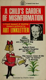 Cover of: A child's garden of misinformation