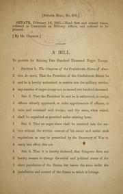 Cover of: A bill to provide for raising two hundred thousand Negro troops