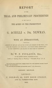 Cover of: Report of the trial and preliminary proceedings in the case of the Queen on the prosecution of G. Achilli vs. Dr. Newman