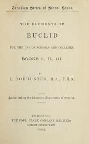 Cover of: The elements of Euclid for the use of schools and colleges, Books I, II, III ...