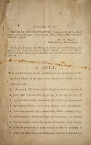 Cover of: A bill to be entitled An act for the establishment and equalization of the grade of officers of the Navy of the Confederate States and for other purposes