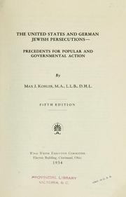 Cover of: The United States and German Jewish persecutions--precedents for popular and governmental action