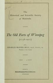 Cover of: The old forts of Winnipeg, 1738-1927