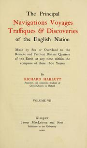 Cover of: The principal navigations voyages traffiques & discoveries of the English nation