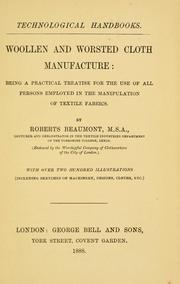 Cover of: Woollen and worsted cloth manufacture