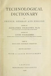Cover of: Technological dictionary in French, German and English