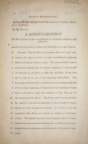 Cover of: Amendment to bill to authorize the consolidation of companies, battalions and regiments