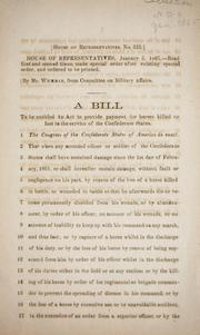 Cover of: A bill to be entitled An act to provide payment for horses killed or lost in the service of the Confederate States