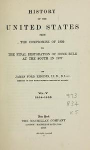 Cover of: History of the United States from the compromise of 1850 ...