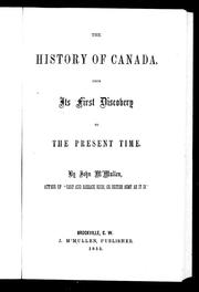 Cover of: The history of Canada, from its first discovery to the present time
