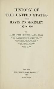 Cover of: History of the United States from Hayes to McKinley, 1877-1896