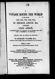 Cover of: A voyage round the world in the years 1740, 1741, 1742, 1743, 1744