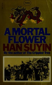 Cover of: A mortal flower