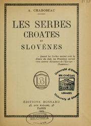 Cover of: Les Serbes, Croates et Slovènes