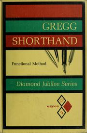 Cover of: Gregg shorthand, functional method