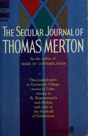 Cover of: The secular journal of Thomas Merton