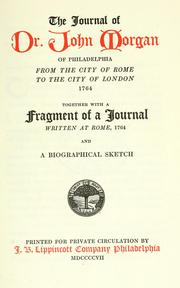 Cover of: The journal of Dr. John Morgan of Philadelphia