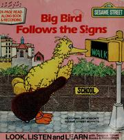 Cover of: Big Bird follows the signs