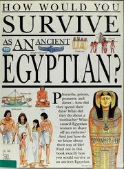 Cover of: How would you survive as an ancient Egyptian?