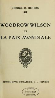 Cover of: Woodrow Wilson et la paix mondiale