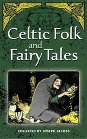 Cover of: Celtic folk and fairy tales