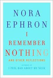 Cover of: I Remember Nothing and Other Reflections
