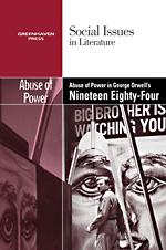 Cover of: The abuse of power in George Orwell's Nineteen eighty-four