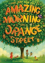 Cover of: One day and one amazing morning on Orange Street