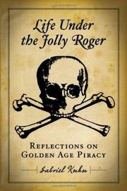 Cover of: Life Under the Jolly Roger: Reflections on Golden Age Piracy