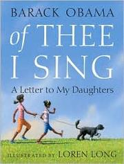 Cover of: Of Thee I Sing: A Letter to My Daughters