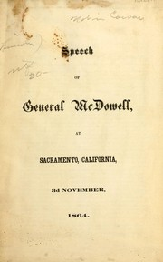 Cover of: Speech of General McDowell, at Sacramento, California, 3rd November, 1864