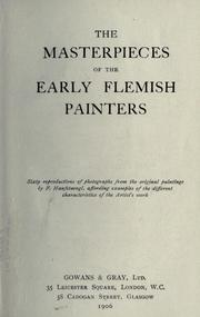 Cover of: The Masterpieces of the early Flemish painters