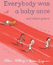 Cover of: Everybody was a baby once